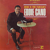 Here is Fabulous Eddie Cano by Eddie Cano