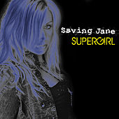 Supergirl  by Saving Jane