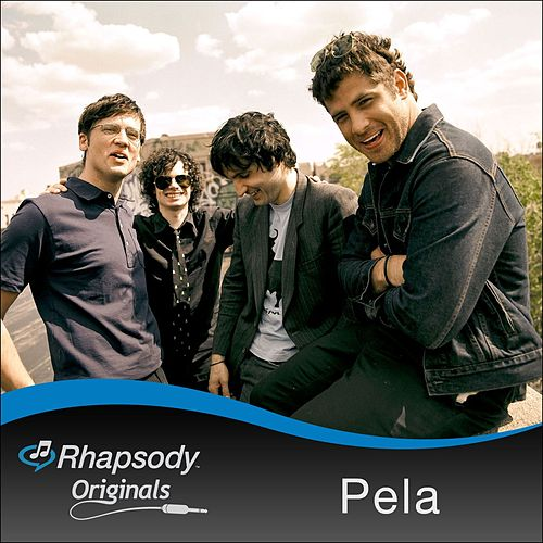 Play & Download Rhapsody Originals by Pela | Napster