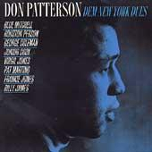 Play & Download Dem New York Dues by Don Patterson | Napster