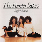 Play & Download Right Rhythm by The Pointer Sisters | Napster
