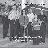 Edward Burlingame Hill: Chamber Music by Various Artists