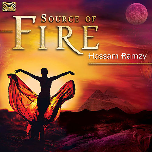 Source of Fire by Hossam Ramzy