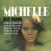 Play & Download Michelle by Bud Shank | Napster