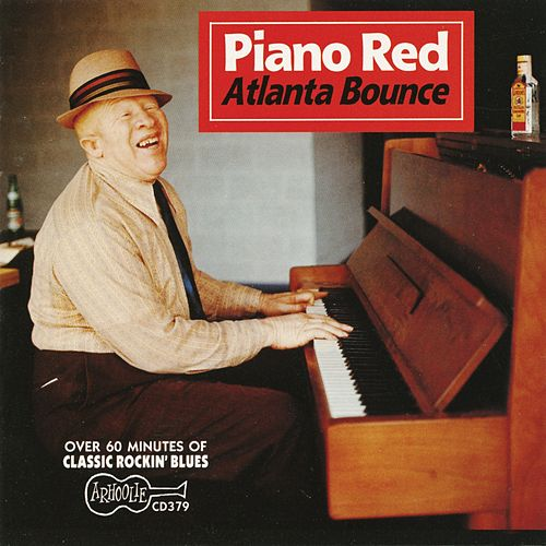 Play & Download Atlanta Bounce by Piano Red | Napster