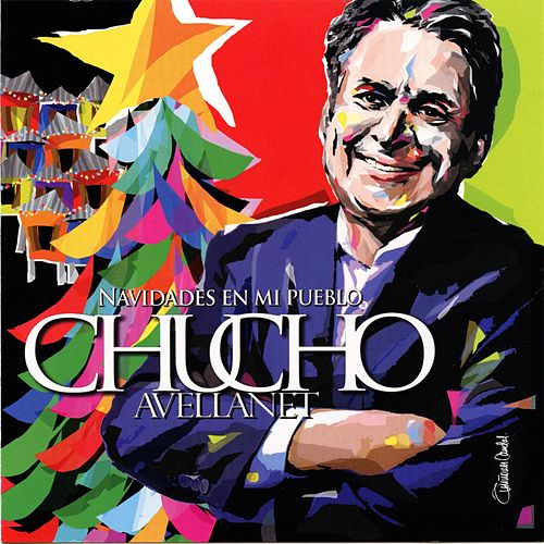 Navidades en Mi Pueblo von Chucho Avellanet