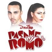 Play & Download Pasame el Romo by Da'Zoo | Napster