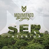 Play & Download Ser Interior by Movimiento Original | Napster