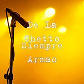 Play & Download Siempre Armao by De La Ghetto | Napster