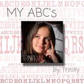 My Abc's by Trinity