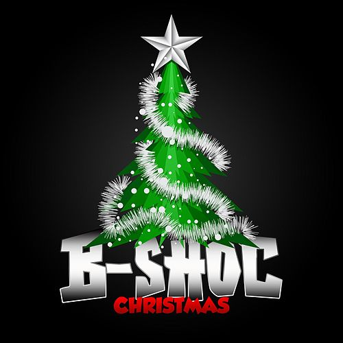 Play & Download Christmas by B-Shoc | Napster
