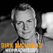 Play & Download Weihnachtszeit by Dirk Michaelis | Napster