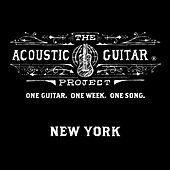 Play & Download The Acoustic Guitar Project: New York 2014 by Various Artists | Napster