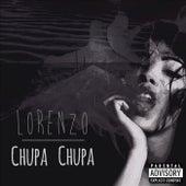 Play & Download Chupa Chupa by Lorenzo | Napster