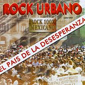 Rock Urbano (El País de la Desesperanza) by Various Artists