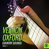 Vernon Oxford Country Sounds, Vol. 1 by Vernon Oxford