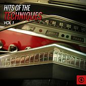 Hits of The Techniques, Vol. 1 by The Techniques