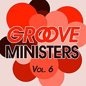 Groove Ministers, Vol. 6 by Various Artists