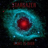 Night Is Over by Stargazer