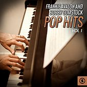 Play & Download Frankie Avalon and Bobby Comstock Pop Hits, Vol. 1 by Various Artists | Napster