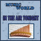 Music World, In The Air Tonight by Inishkea