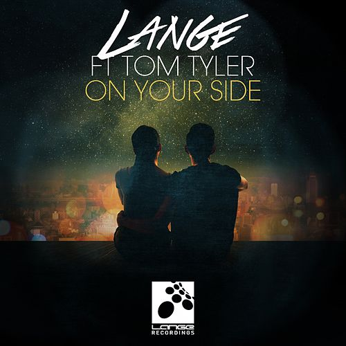 Play & Download On Your Side (feat. Tom Tyler) by Lange | Napster