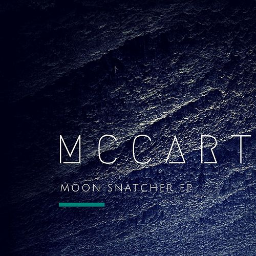Moon Snatcher - Single by McCarthy