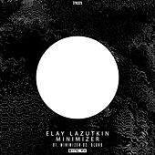 Play & Download Minimizer - Single by Elay Lazutkin | Napster