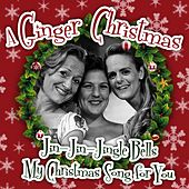Play & Download A Ginger Christmas by Ginger | Napster