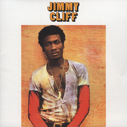 Jimmy Cliff  by Jimmy Cliff