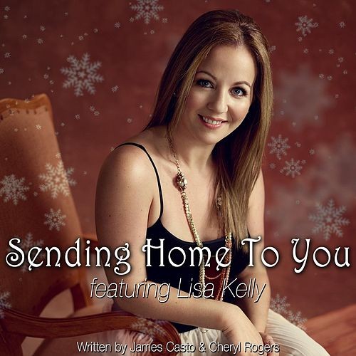 Sending Home to You by Lisa Kelly