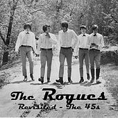 Play & Download Revisited - The 45s by The Rogues (Celtic) | Napster