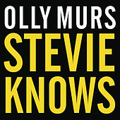 Stevie Knows by Olly Murs