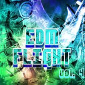 EDM Flight, Vol. 4 - EP by Various Artists