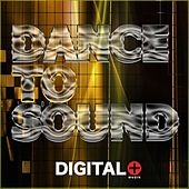Play & Download Dance To Sound - EP by Various Artists | Napster