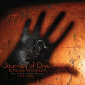 Play & Download Journey of One (the Tribal Ambient Era - Live 1996) by Steve Roach | Napster
