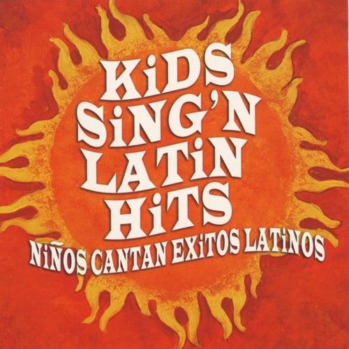 Play & Download Kids Sing'n Latin Hits by Kids Sing'n | Napster