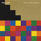 Party in the Basement by Pete Levin