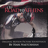 Play & Download Off Road to Athens by Haik Naltchayan | Napster