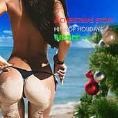 A Christmas Story: Hip-Hop Holiday Sizzle, Vol. 1 by Various Artists
