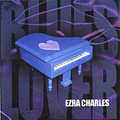 Blues Lover by Ezra Charles
