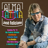 Play & Download Alma Latina by Jose Feliciano | Napster