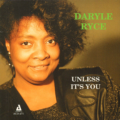 Play & Download Unless It's You by Daryle Ryce | Napster