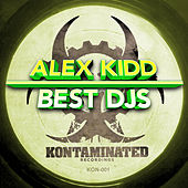 Play & Download Best Djs by Alex Kidd | Napster