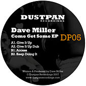 Come Get Some EP by Dave Miller