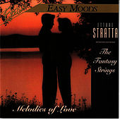 Melodies of Love by The Fantasy Strings