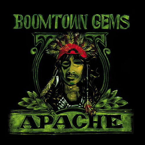 Boomtown Gems by Apache