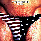 Play & Download Balls by The Yuppie Pricks | Napster