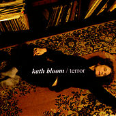 Play & Download Terror by Kath Bloom | Napster