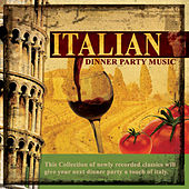 Play & Download Italian Dinner Party Music by Mulberry Street | Napster
